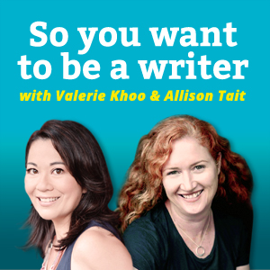 So You Want To Be A Writer podcast
